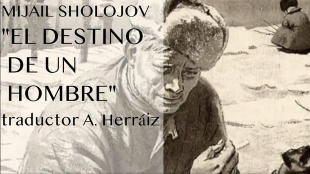 """lectura de la historia de Mijaíl Shólojov """"El destino del hombre"""" en español"""